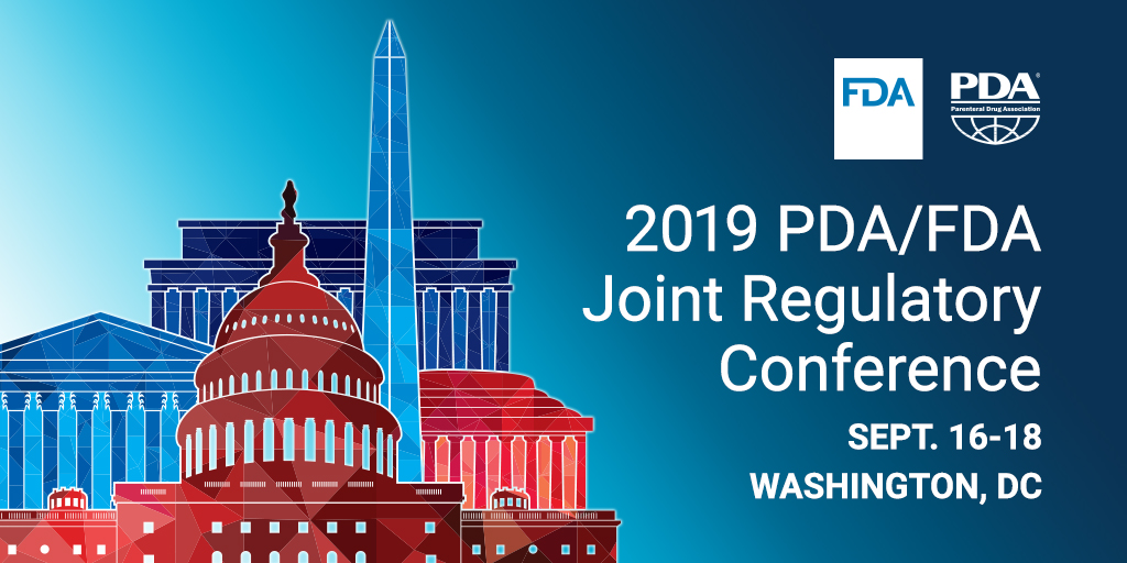 2019 PDA/FDA Joint Regulatory Conference