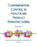 Contamination Control in Healthcare Product Manufacturing V. 1